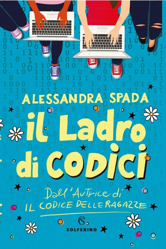 Il ladro di codici Alessandra Spada Solferino